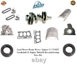 Forgé Range Rover 2.7 Crankshaft & Land Rover 276dt Engine Rebuild Parts Kit